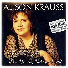 When You Say Nothing At All Backing Track (Alison Krauss)