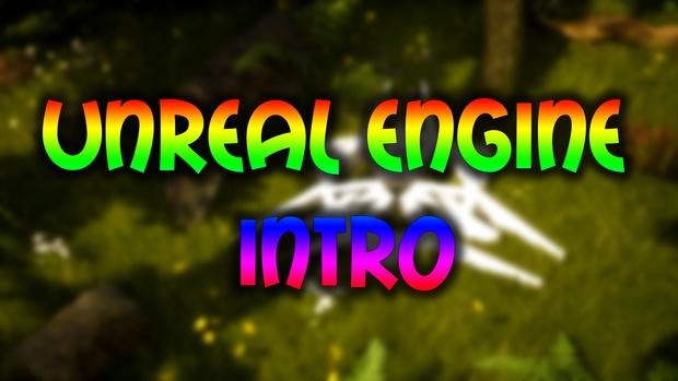 Unreal Engine Intro