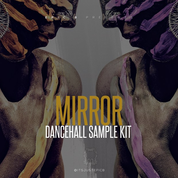 Mirror *Dancehall Sample Pack*