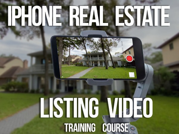 iPhone 11 or 11 Pro Real Estate Video Training Course