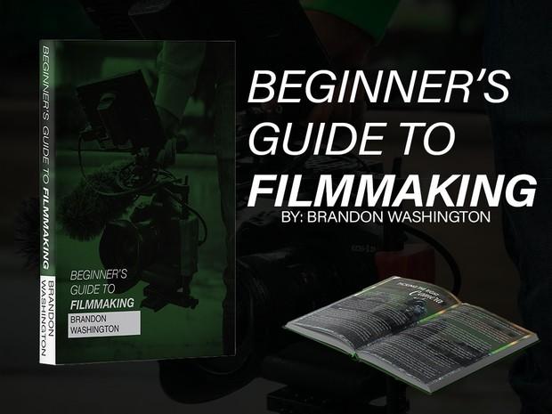 Beginner's Guide To Filmmaking