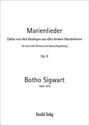 Marienlieder op. 8 – Botho Sigwart