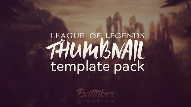 LEAGUE OF LEGENDS THUMBNAIL PACK