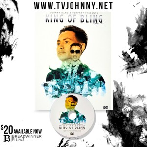 THE UNTOLD STORY OF JOHNNY DANG AKA TV JOHNNY: THE KING OF BLING  VOLUME 1