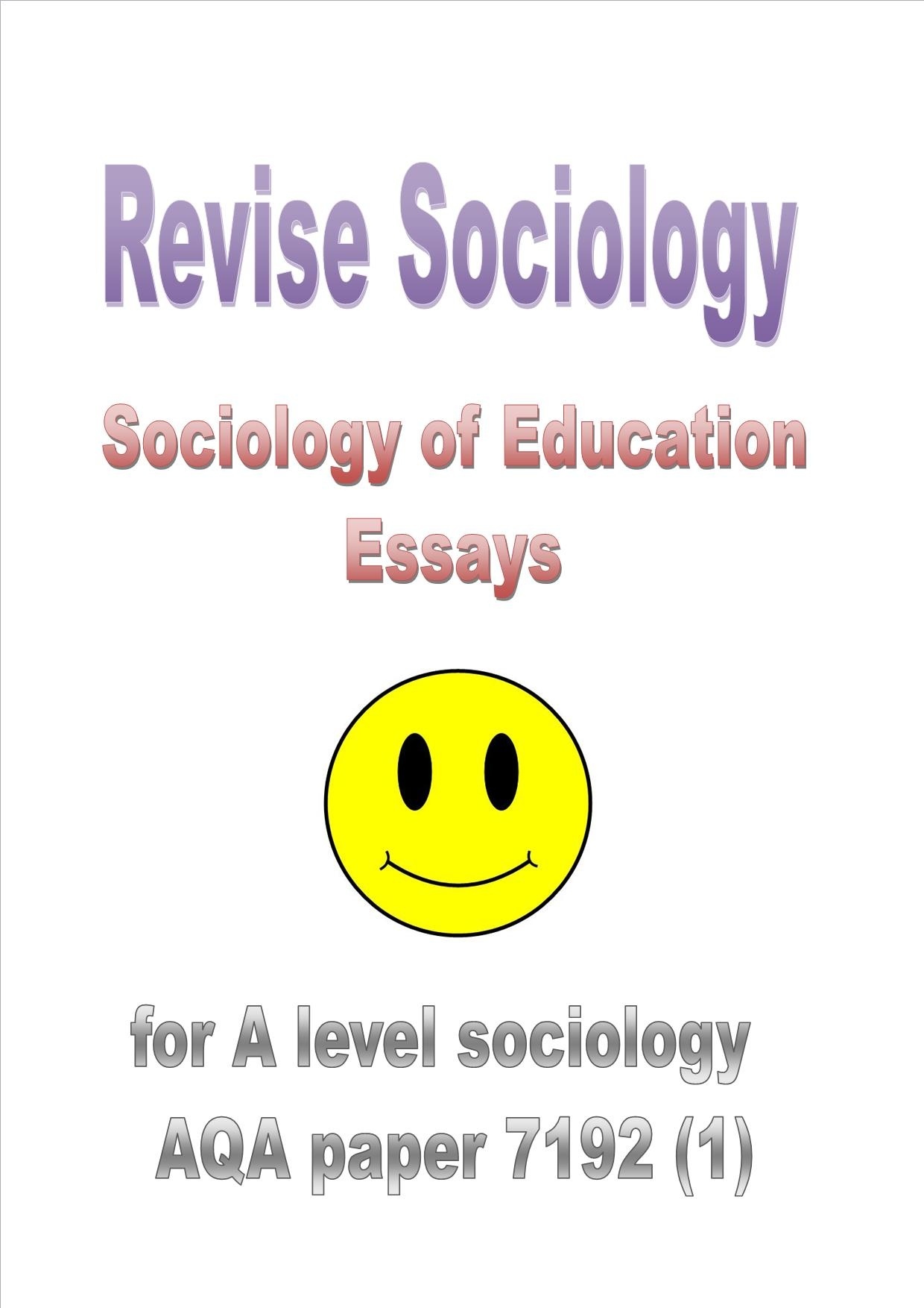 education essays sociology Sociology of education' studies 'education' as an agent of transmission of culture the social determinants of academic success remain powerful even in modern educational systems in spite of.