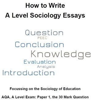 How to Write A Level Sociology Essays