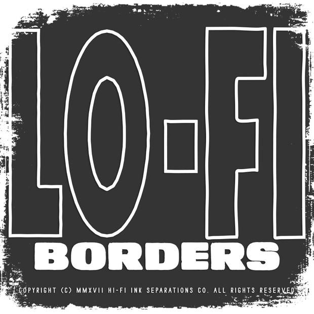 Lo-Fi Ink Borders