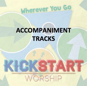 Wherever You Go - Accompaniment Tracks
