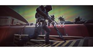 LAST TEARS