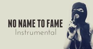 Beat Rap Instrumental Hip Hop - NO NAME TO FAME