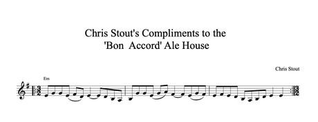 Chris Stout's Compliments to the Bon Accord Ale House - Chris Stout, solo fiddle & mp3