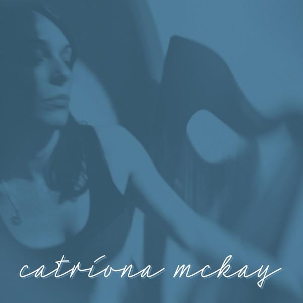 Catriona McKay CD 2002, Catriona McKay