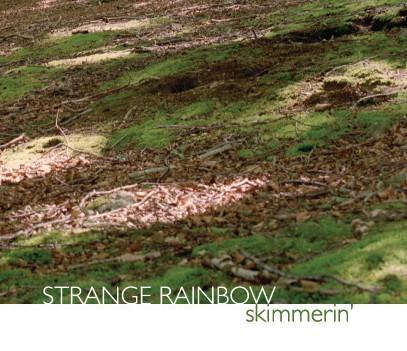 Skimmerin' 2009, Catriona McKay & Alistair MacDonald (Strange Rainbow)