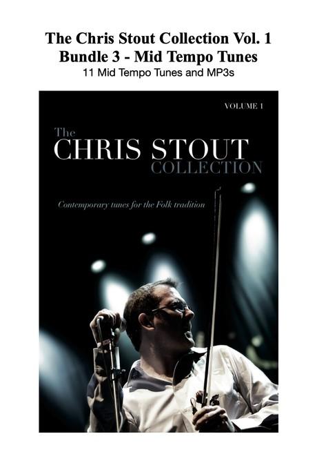 Chris Stout Collection Vol. 1 - Bundle 3 - 11 Mid Tempo Tunes