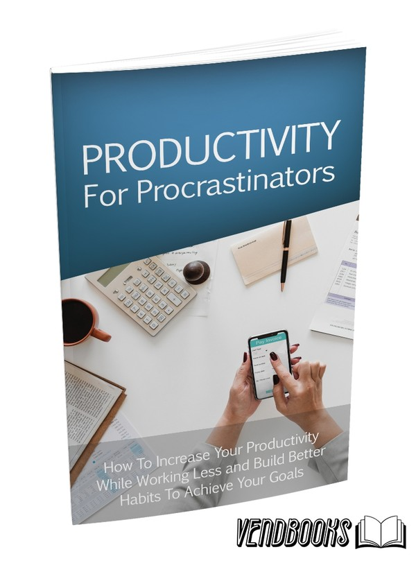 Productivity; For Procrastinators