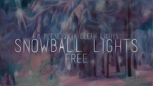 [HOT] [FREE] AirReese Snowball Lights ( CLEAN LIGHTROOM )