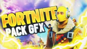 FREE PACK GFX FORTNITE !