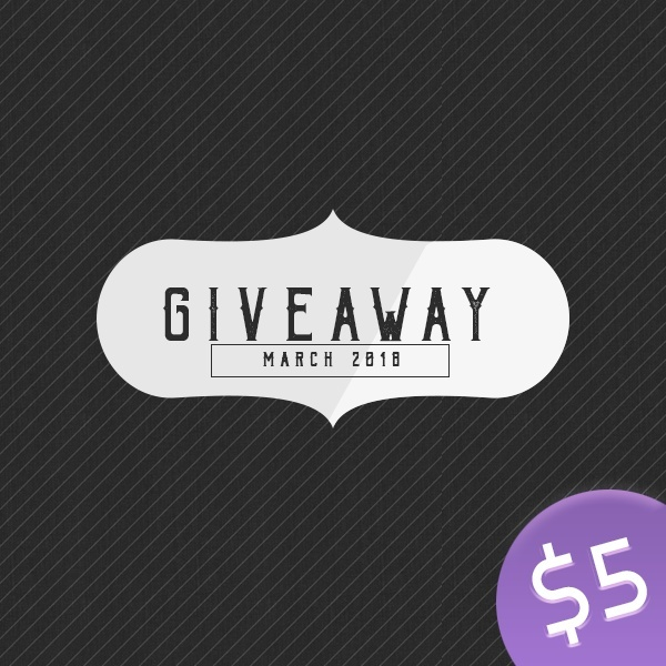 March 2018 Giveaway