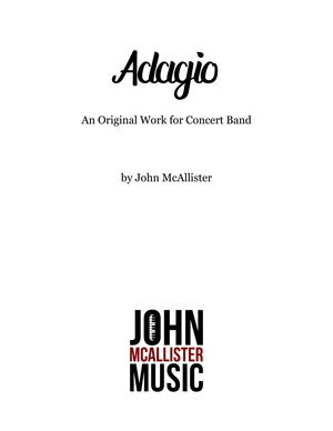 Adagio - An Original Composition for Concert Band