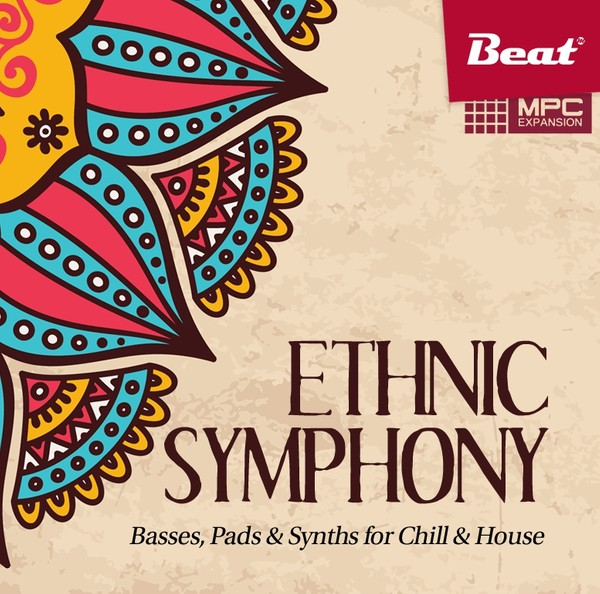 ETHNIC SYMPHONY for MPC - 57 ethnic basses, pads and synths for Chill & House