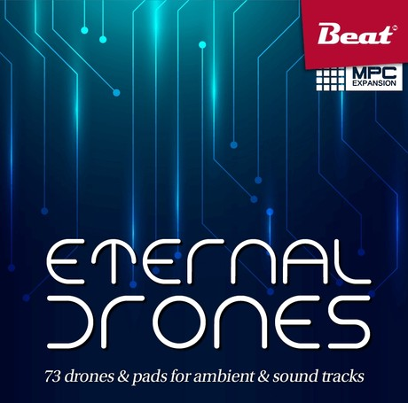 MPC Expansion: ETERNAL DRONES - 71 drones & pads for Ambient & Sound tracks