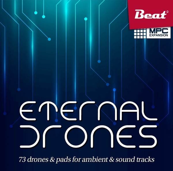 ETERNAL DRONES for MPC - 71 drones & pads for Ambient & Sound tracks
