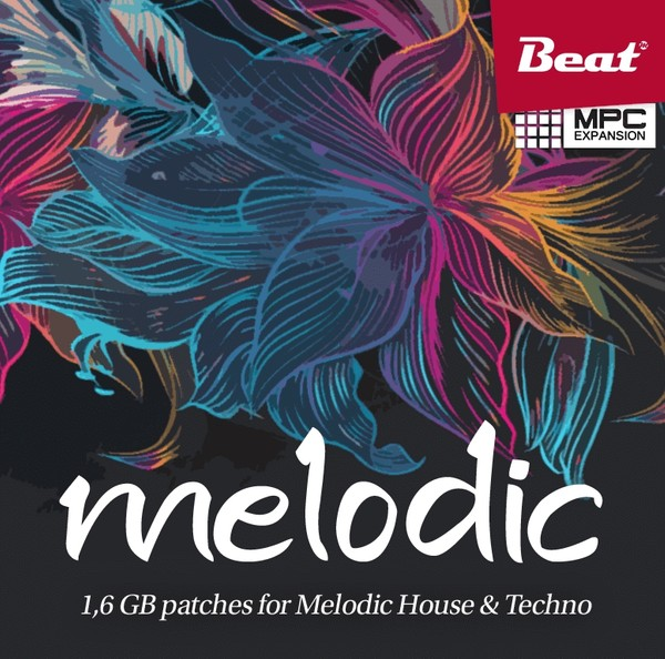 MELODIC for MPC - 88 patches for Melodic House & Techno
