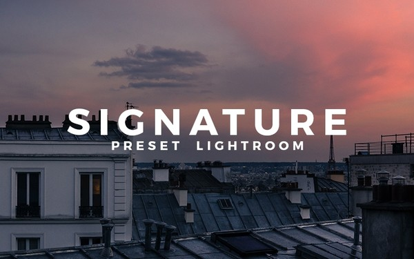 SIGNATURE | Preset Lightroom by Ojha