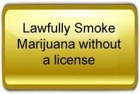 Lawfully smoke marijuana without a license