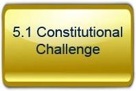 5.1 Constitutional Challenge
