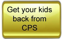 Get your kids back from cps
