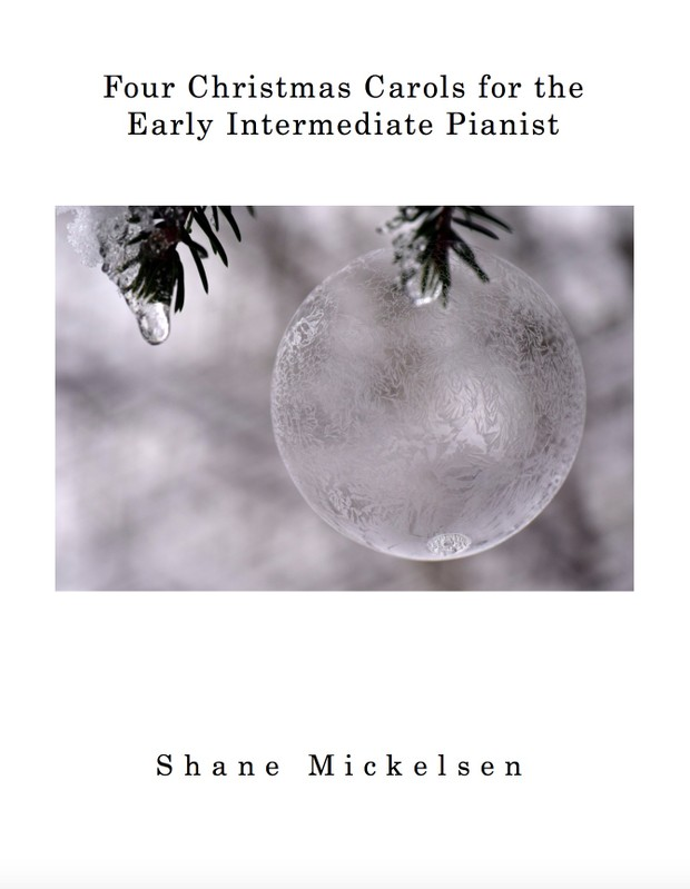Four Christmas Carols for the Intermediate Pianist