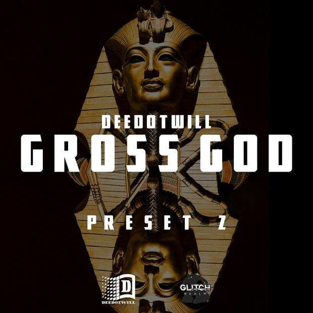 Deedotwill - Gross God 2 (Gross Beat Preset)