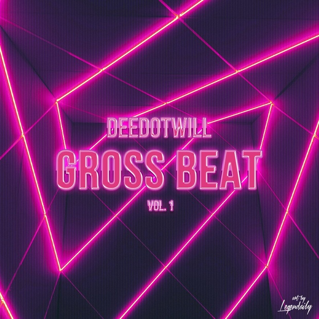 Deedotwill Gross Beat Vol. 1