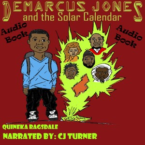 Demarcus Jones and the Solar Calendar Audio Book