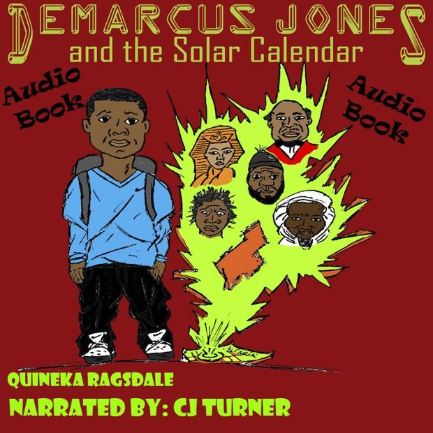 Demarcus Jones and the Solar Calendar Audio Book