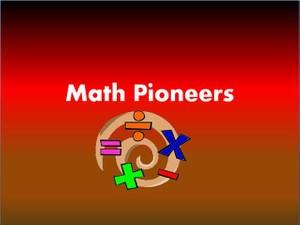 Math Pioneers