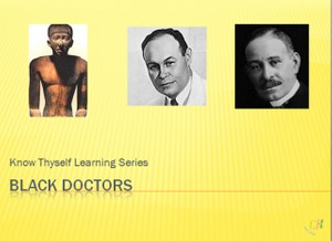 Black Doctors - Know Thyself Adventure Series