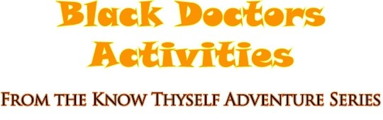 Black Doctors' Activities