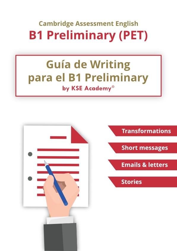 Guía de Writing para el B1 Preliminary (PET)