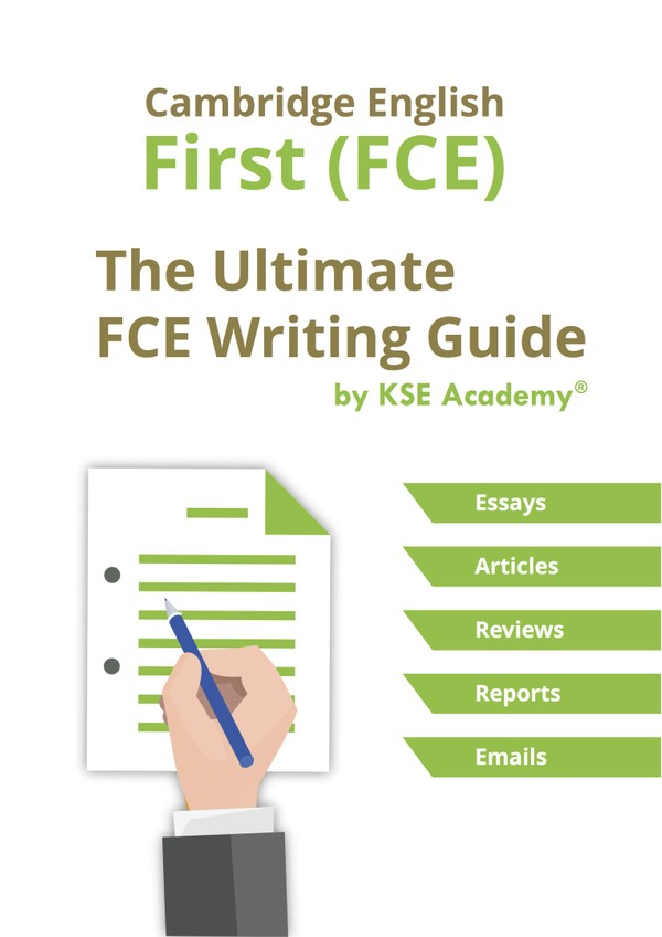 The Ultimate B2 First (FCE) Writing Guide