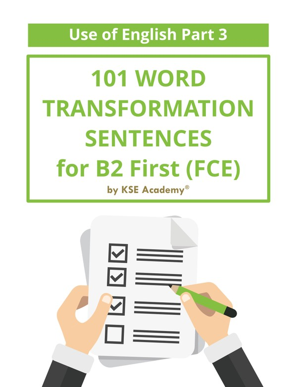 101 Word Transformation Sentences for B2 First (FCE)