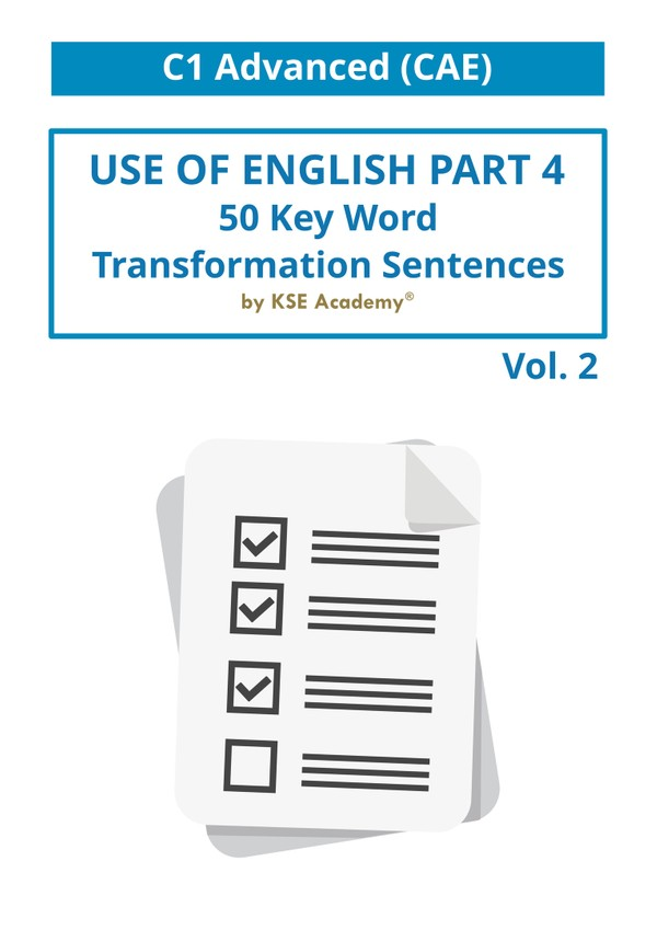 50 Key Word Transformation Sentences for C1 Advanced (CAE) Vol. II