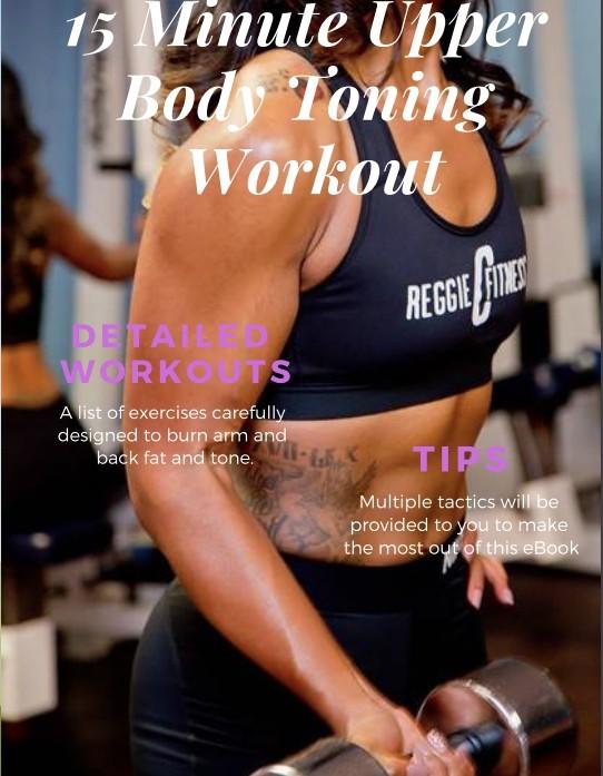 7e6ae3280 15 Minute Upper Body Workout - reggiecfitness