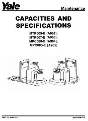 Yale Pallet Truck MPC060-E [A904], MPC080-E [A905], MTR005-E [A902], MTR007-E [A903] Service Manual