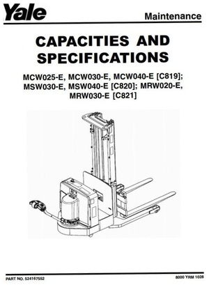 Yale Pallet Stacker: C819, C820, C821: MCW025/030/040, MRW020/030, MSW030/040 Service Manual