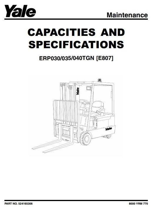 Yale Forklift Truck Type E807: ERP030TGN, ERP035TGN, ERP040TGN Workshop Service Manual