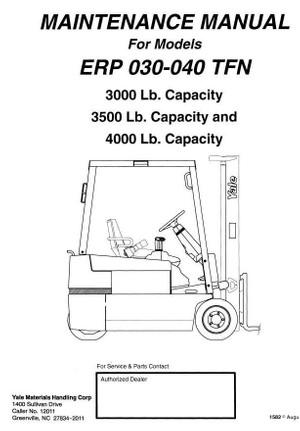 Yale Electric Forklift Truck: ERP030TFN, ERP035TFN, ERP040TFN Maintenance, Service Manual