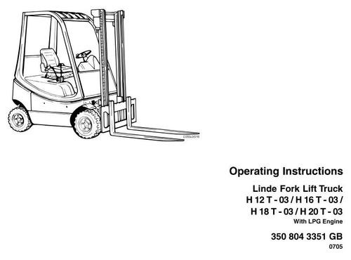 Linde LPG Forklift Truck 350-03 Series: H12, H16, H18, H20 Operating Manual (User Manual)