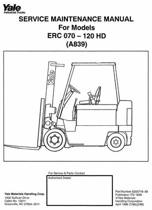Yale Forklift Truck HD (A839) Series: ERC070, ERC080, ERC100, ERC120 Workshop Manual